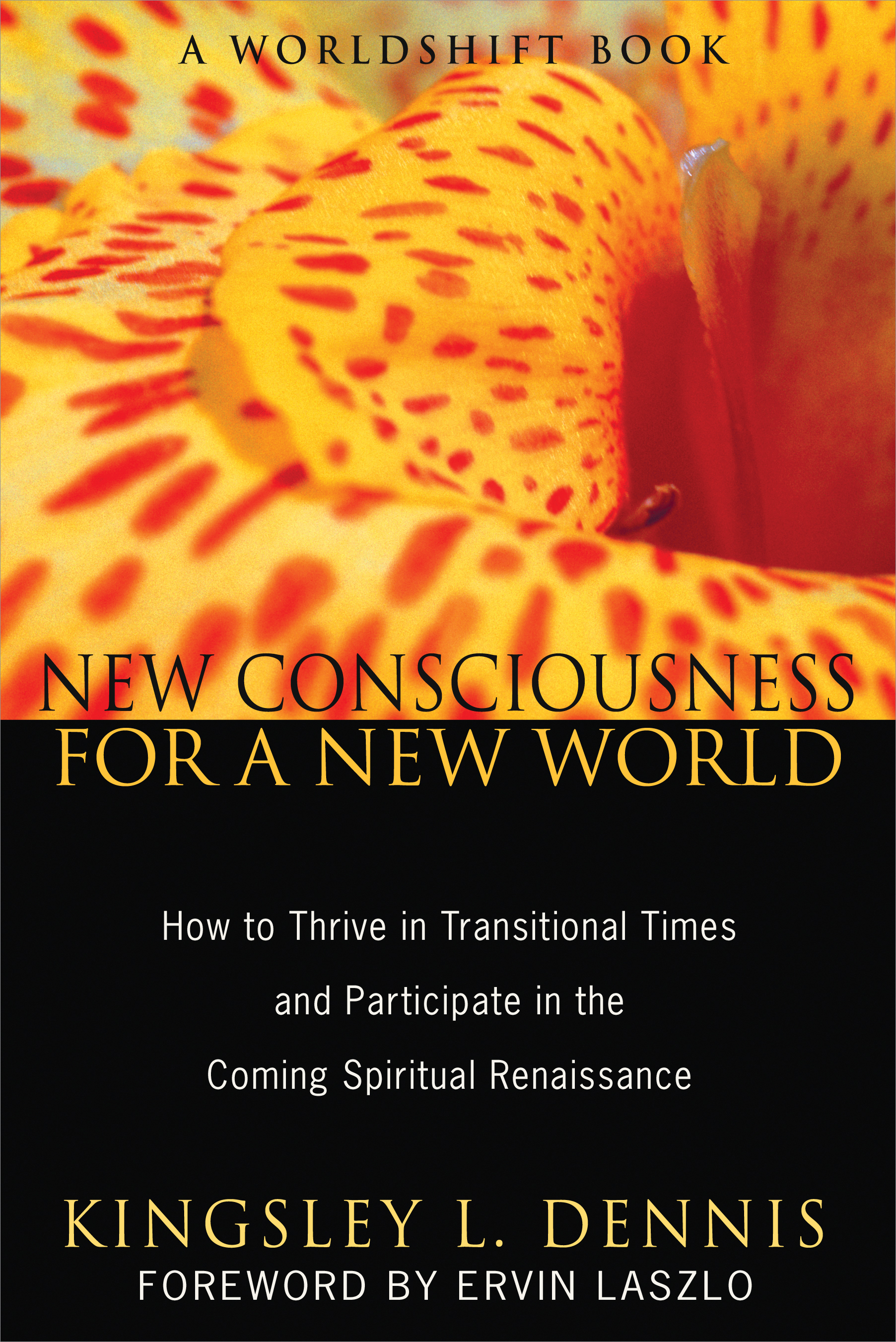 New Consciousness for a New World