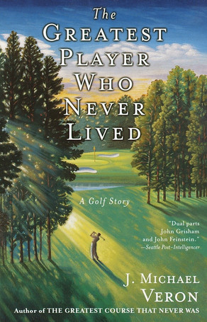 Greatest Player Who Never Lived: A Golf Story
