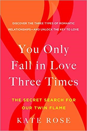 You Only Fall In Love Three Times