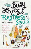 Busy Lives & Restless Souls