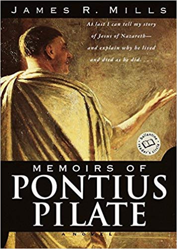 The Memoirs of Pontius Pilate: A Novel