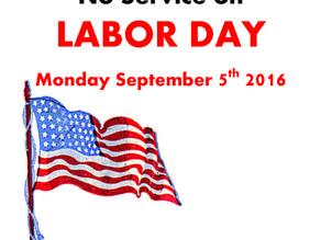 No Service-- Labor Day