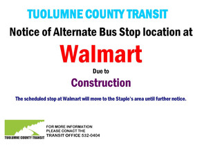 Notice- Walmart bus stop moved!