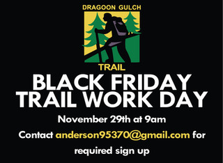 Dragoon Gulch Trail Work Day + New Trail