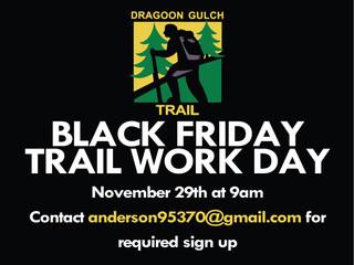 Dragoon Gulch Trail Work Day + New Trail