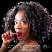 """Black Cherry Crush"" CD"
