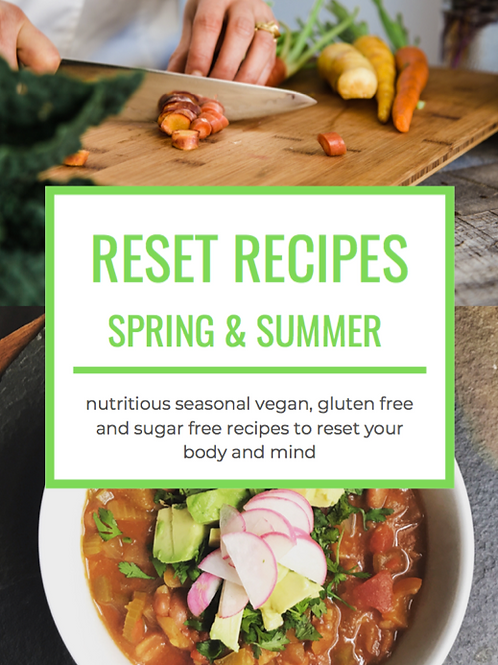 Spring & Summer Reset Recipes