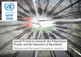 "UN-Bericht ""Israeli Practices towards the Palestinian People and the Question of Apartheid"""