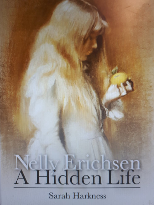 'Nelly Erichsen, A Hidden Life'  by Sarah Harkness
