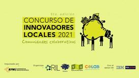Participantes en el Concurso Latinoamericano de Innovadores Locales 2021