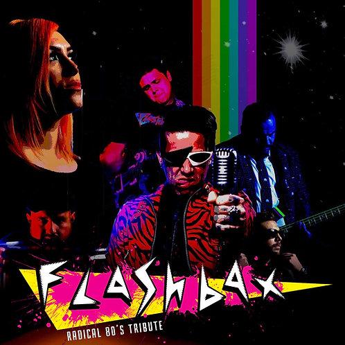 THE FLASHBAX radical 80's tribute E.P.