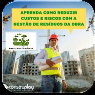 Como reduzir custos e riscos com a gestão de resíduos da obra - (Cod. 022)