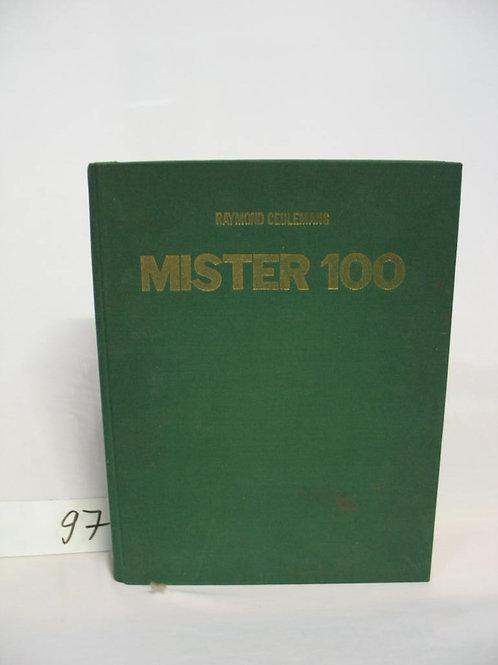 Boek Mister 100. Het driebandenspel van Raymond Ceulemans