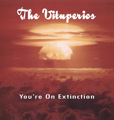 The Vituperios - You're On Extinction DVD+CD+DL