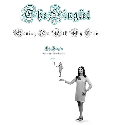 THE SINGLET - I'M MOVING ON WITH MY LIFE