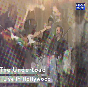 The Undertoad-Live in Hollywood (1994) DVD/CD+DL