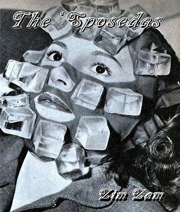 THE SPOSEDAS - ZIM ZAM  DVD/CD/Download