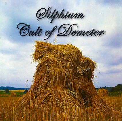 Silphium - Cult of Demeter - CD + Mp3/Wav Download