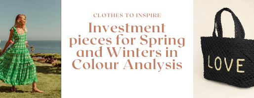 Investment pieces for Spring and Winters in Colour Analysis