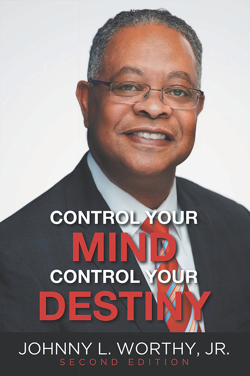 Control Your Mind Control Your Destiny 2nd Edition