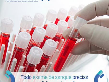 Todo exame de sangue precisa ser feito jejum?