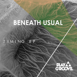 """Playgroove """"Timing EP"""""""