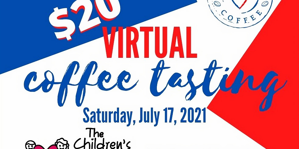 Virtual Coffee Tasting for The Children's Heart Foundation