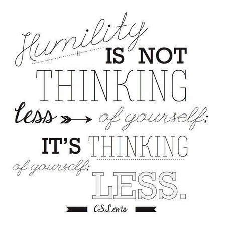 Humility is...