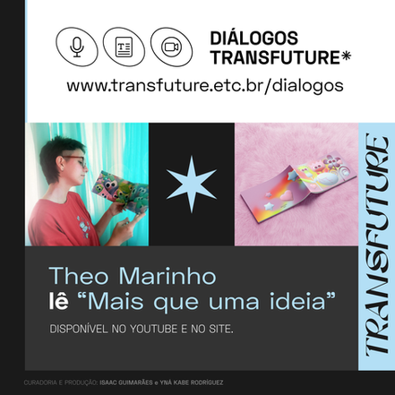 """Theo Marinho lê """"Mais que uma ideia"""""""