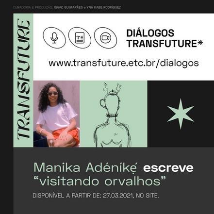"Manika Adéníkẹ́ escreve ""visitando orvalhos"""