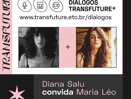 Diana Salu convida Maria Léo