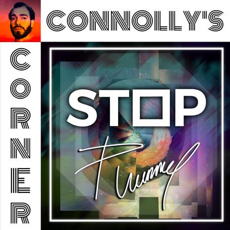 𝗖𝗼𝗻𝗻𝗼𝗹𝗹𝘆'𝘀 𝗖𝗼𝗿𝗻𝗲𝗿 - this week: Stop - Plummy