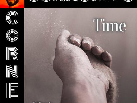 𝗖𝗼𝗻𝗻𝗼𝗹𝗹𝘆'𝘀 𝗖𝗼𝗿𝗻𝗲𝗿 - this week: Time - Ed Corrado