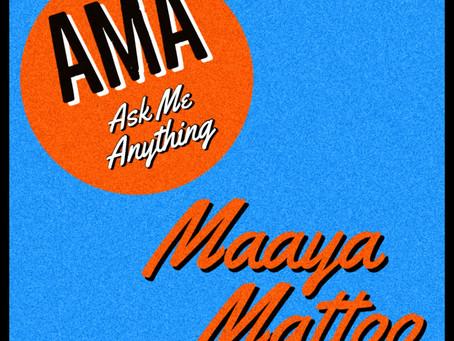 AMA - with Maaya Mattoo - out now!
