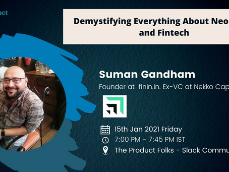 Demystifying Everything About Neobanks and FinTech - AMA with Suman