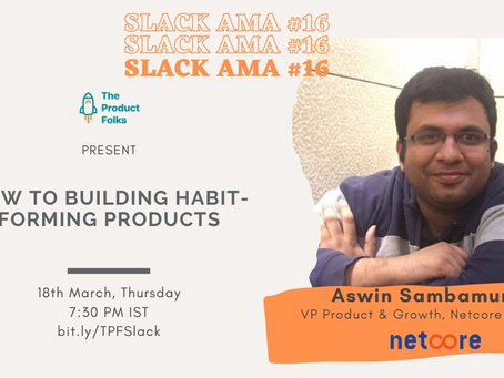 How to Building Habit-Forming Products - AMA with Aswin