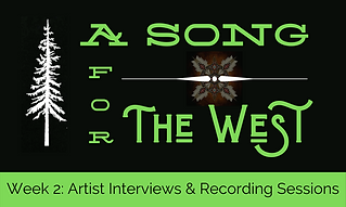 A Song for The West Week 2 - Artist Inte