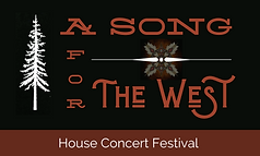 A Song for The West - House Concert Fest