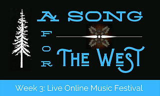 A Song for The West Week 3 - Live Online