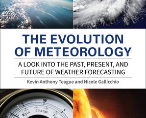 Essential Guide to the History, Current Trends, and Future of Meteorology and Climate