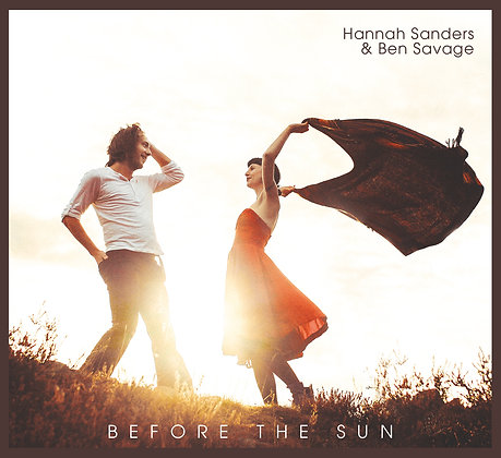 Before The Sun  - Hannah Sanders & Ben Savage