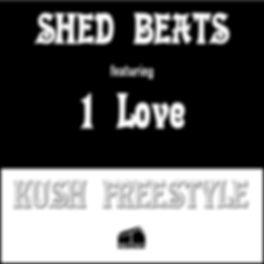 ShedBeatsFeaturing1LoveKushFreestyle.jpg