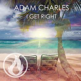 Adam Charles - I Get Right