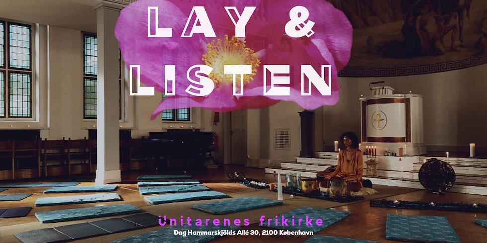 Lay & Listen