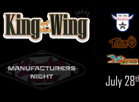 Manufacturer's Night update plus King of the Wing added July 28