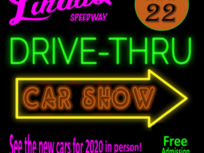 Linda's Speedway will host Drive Thru Car Show Friday May 22