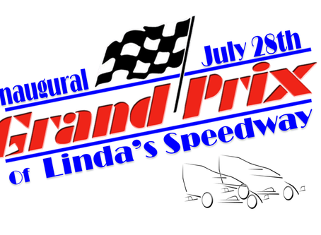Linda's Speedway Grand Prix Set July 28