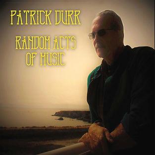 Patrick Durr Random Acts of Music.jpg