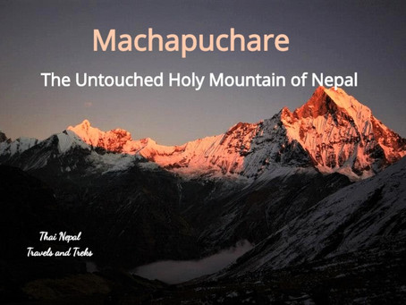 The Untouched Holy Mountain of Nepal #ภูเขาต้องห้าม ของประเทศเนปาล#