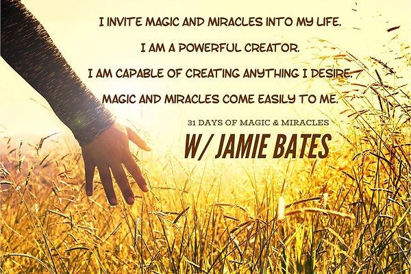 magic and miracles.jpg